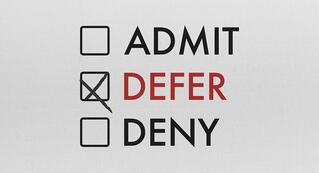 Deferred – Now What?